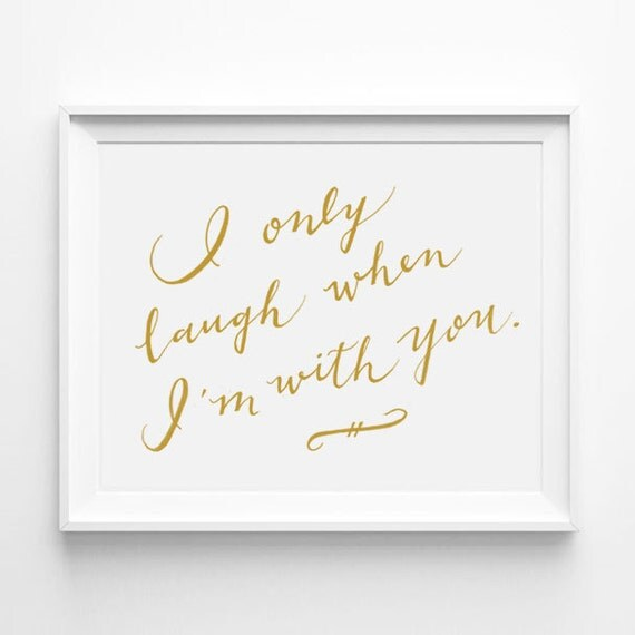 I only laugh when m with you calligraphy friendship