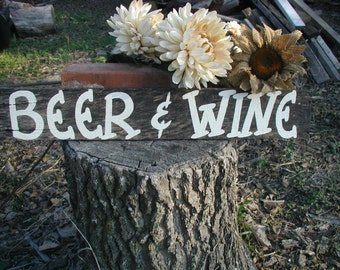 Wedding Reception Table Beer and Wine Sign Barn Wood Hand Painted Recycled Pallet