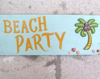 Beach Party Plaque Hand Painted on Reclaimed Wood Beach Pool Decor