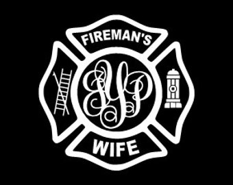 Fire Fighter Wife - Fireman's Wife Custom Monogram Decal Maltese Cross