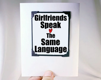 Girlfriends are Best Friends. Funny Cards for Best Friends. Girlfriends Card. MT026