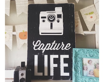 Capture Life - Photography Sign