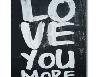 love you more poster art print