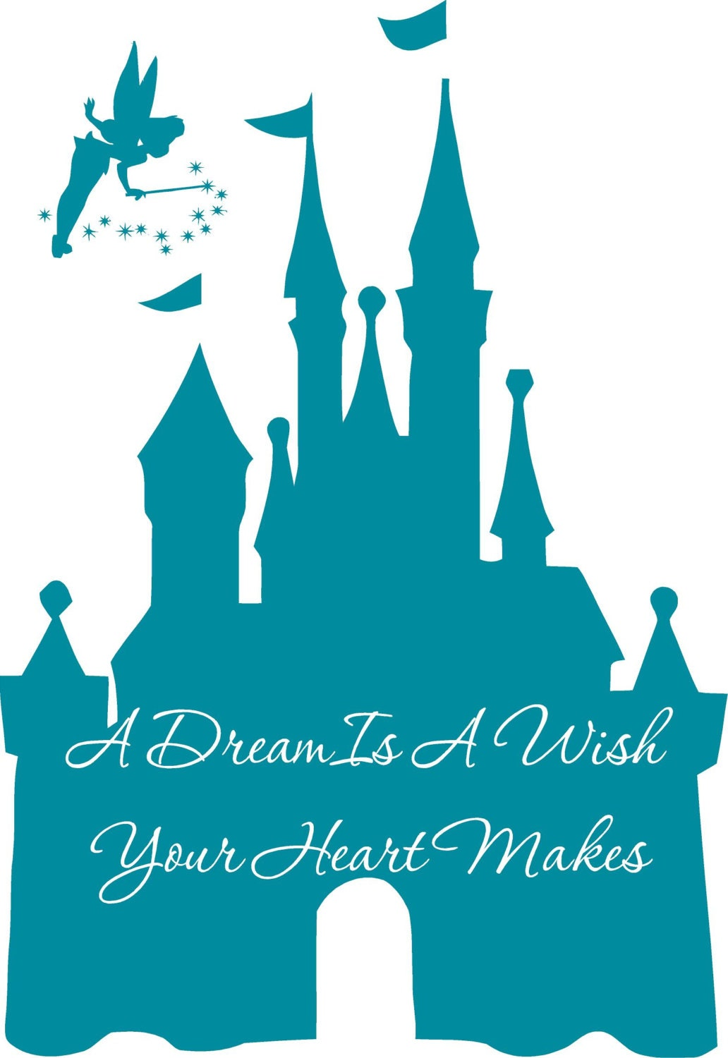 Disney Castle A Dream Is A Wish Your Heart Makes Tinkerbell