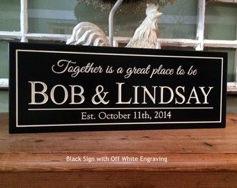 Together is a great place to be  wood last name sign Personalized Carved Sign  Family Name Sign