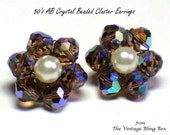 50s AB Crystal Beaded Flower Earrings with Pearl Center Hand-wired on Silver Clip Finding - Vintage 50's Cluster Earrings Costume Jewelry