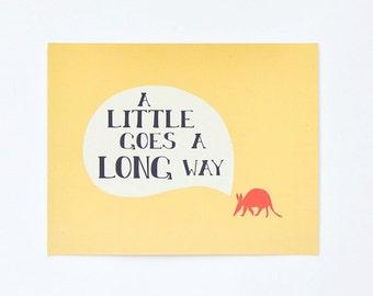 Aardvark Art Print : A Little Goes a Long Way (8x10)