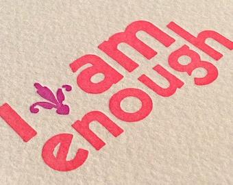 I Am Enough - AA Alcoholics Anonymous - Handmade Letterpress Card - Set of 6