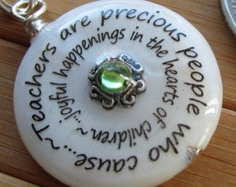 SALE Teacher pendant Teachers are precious people who cause joyful happenings in the hearts of children...white shell word pendant withchain