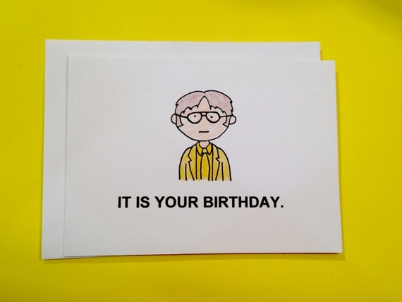 The Office Dwight Schrute It is your birthday by ...