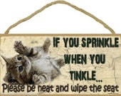 "Kitten If You Sprinkle When You Tinkle Bathroom Sign Plaque 5"" X 10"""