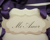 Wedding Chair Signs Spanish Wording Mi Amor and Mi Vida in my Elegant Vintage Label Design for the Bride and Groom Reception Chairs