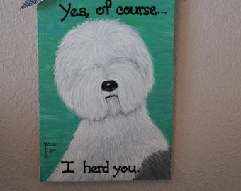 I Herd You - Sheepdog Picture