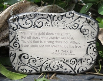 J.R.R. Tolkien The Fellowship of the Ring Quote Ceramic Plaque