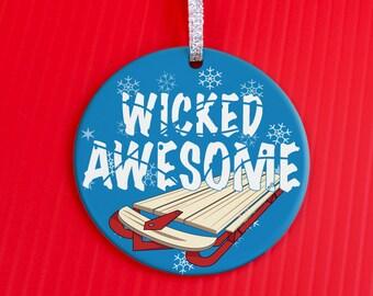 Holiday Ornament - Sledding Ornament - Christmas Ornament - gift ornament - Grunge Sledding Is Wicked Awesome ornament -co74