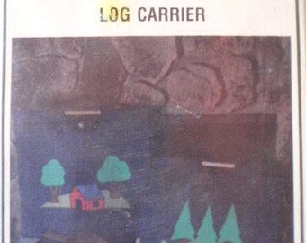 Log Carrier Sewing Pattern from Connie's Chicken Coup - Firewood Carrier