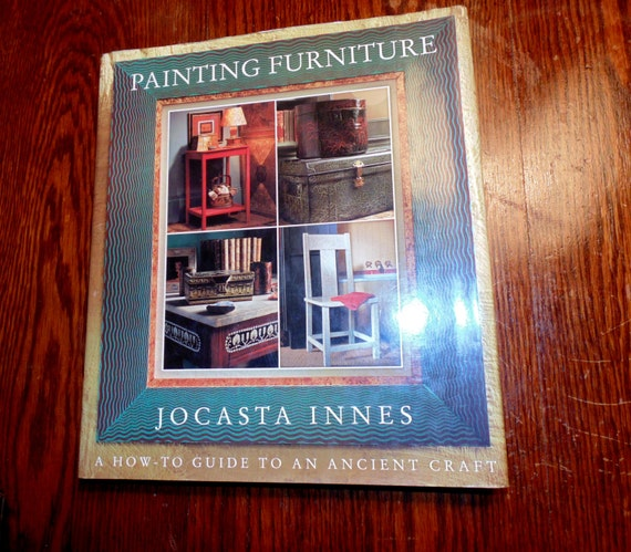 Home Decorating Book Painting Furniture By Jocasta Innes Vtg: home decor 1990s