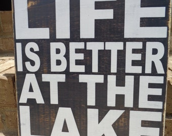 Life Is Better At The Lake-Wood Sign, Rustic,3'X3', Lake Sign, Large Sign, Handmade 3'x3'