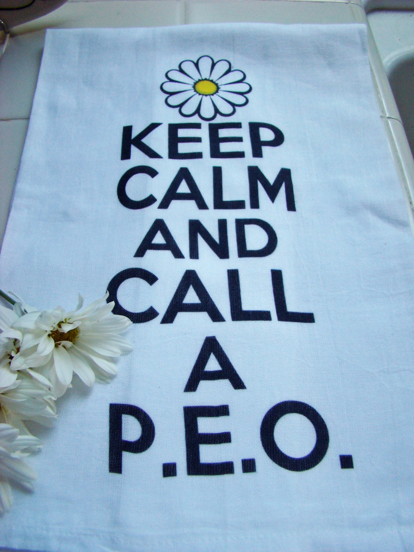 P E O Sisterhood Tea Towel Keep Calm And Call A P E O