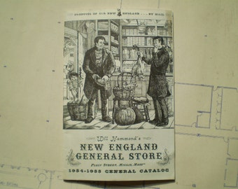 Will Hammond's New England General Store - 1954 1955 General Catalog - Illustrated