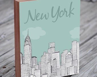 New York Skyline - New York Art - NYC - New York Illustration Art - Wood Block Wall Art Print - City Art