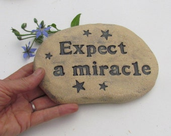 Celestial garden decor ~ Expect a miracle ~ Encouragement gift / Positive message. Stars in sky, Vintage style lettering, inscription