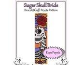 Bead Pattern Peyote(Bracelet Cuff)-Sugar Skull Bride