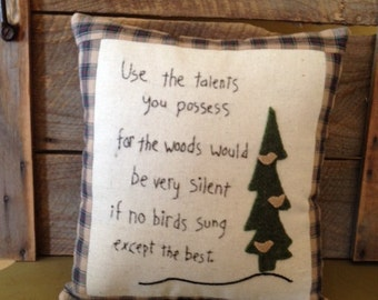 Quote Saying Embroidery Pillow Primitive Folk Art JKB