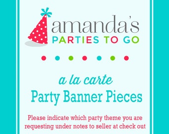 Party Banner   Printable A la Carte Party Single   Amanda's Parties To Go
