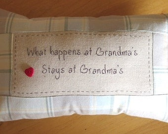 What Happens at Grandma's Stays at Grandma's Tuck Pillow