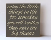 Little Things, Big Things, Inspirational Wood Sign, Enjoy the Little Things, Wall Decor, Inspirational Wall Decor, Motivational Sign,