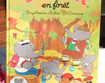 1990s BABAR En Fôret Vintage Book By Laurent de Brunhoff - Collectible - French Children Book - Gift Ideas - Babar The Elephant
