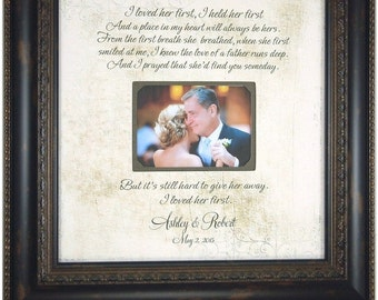 Wedding Gift For Parents, Mother of the bride, Father or the Bride, Mom and Dad, Wedding Frame, I LOVED HER FIRST, Lyrics, Vows, 16  X 16