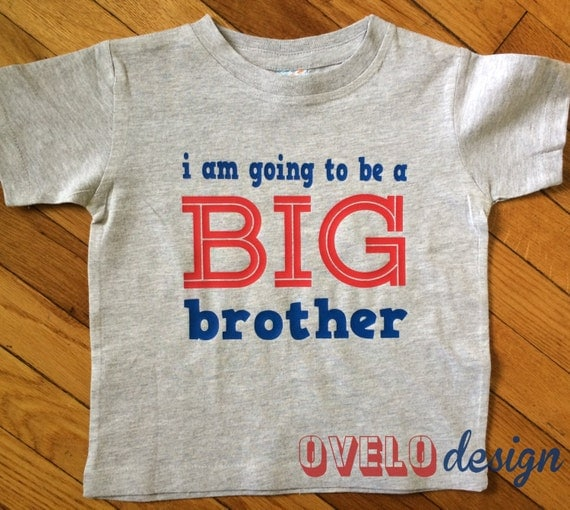 I am going to be a BIG brother T-shrt