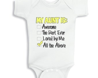 My Aunt is Awesome, the best ever and loved by me baby bodysuit or Infant T-Shirt