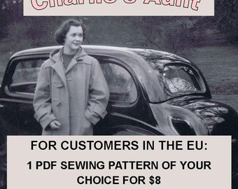 For EU customers - 1 PDF sewing pattern of your choice - file will be EMAILED to you