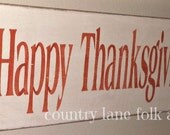 Hand painted, wood sign, Happy Thanksgiving, Holiday decor, fall decor