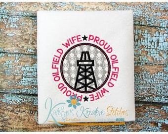 Proud Oilfield Wife Applique Circle