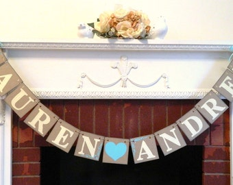 Engagement Party Ideas / Couples Name Banner / Wedding Banner / Bridal shower decor -Custom Colors