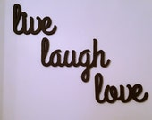 Live Laugh Love Wall Decor, Wall Hanging, wood cutout sign