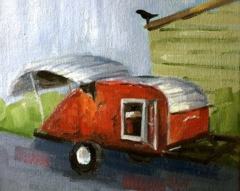 Tear Drop Trailer • Vintage Camper • Taking Ownership • Original Art • Oil Painting • Daily Painter • Daily Painting