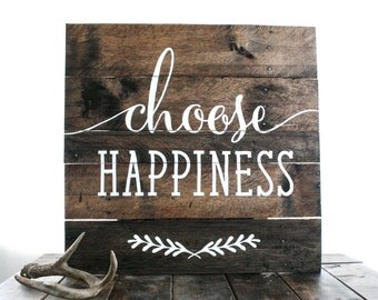 Choose Happiness Pallet Art