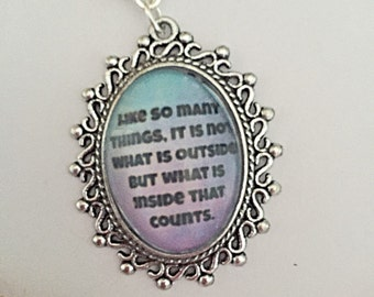 Oval Quote Necklace - Its Not What Is Outside That Counts - Quote Necklace - Quote Jewelry - Gift For Her