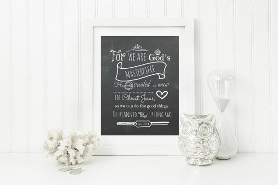 "Instant ""Ephesians 2:10"" Chalkboard Digital Wall Art Print 11x14, 8x10, 16x20, Modern Christian Art, Scripture Print, Digital Download"