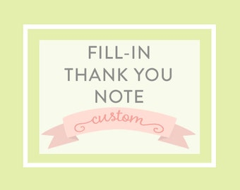 THANK YOU NOTE, Fill In