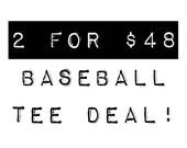 SALE: Raglan Baseball Tees - 2 For Deal