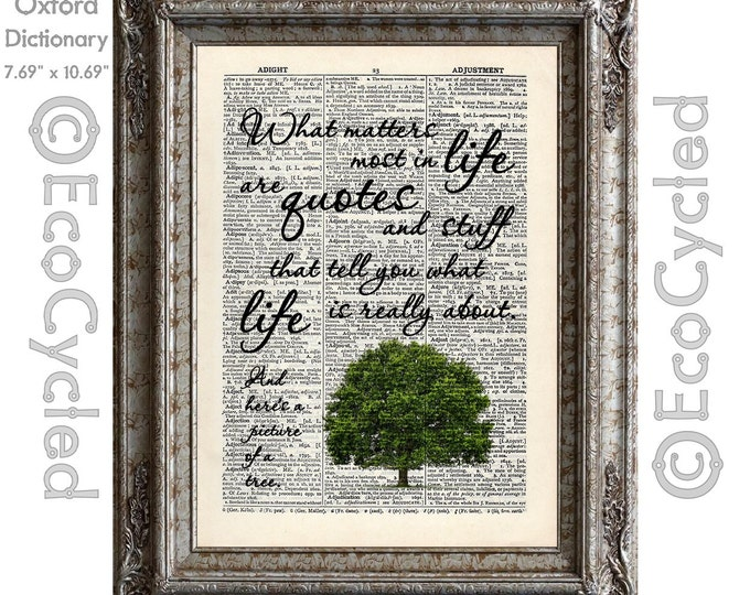 What Matters Most Inspirational Quote Tree Vintage Upcycled Dictionary Art Print Book Art Print Funny Quote Sarcastic Satire book lover gift