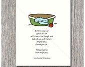 Grieve not, nor speak of me with tears, but laugh and talk of me - Loss of Pet, Sympathy Card