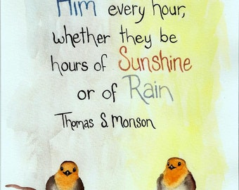 Bird Art Print - Spiritual Quote - Watercolor Birds - LDS Quote - Sunshine - Rain and Shine - Orange Birds - For Her - Home Decor - Jesus