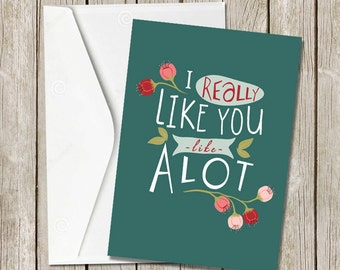 Printable Valentine's Day Card - I like you A LOT